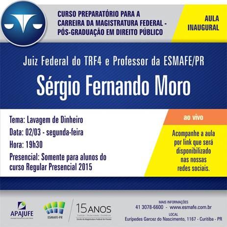 Sérgio Moro fala hoje (02) sobre lavagem de dinheiro